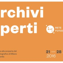 "RETE FOTOGRAFIA PRESENTA ""ARCHIVI APERTI"" A MIA PHOTO Fair 2016"