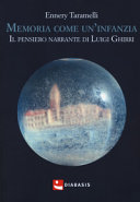 Ennery Taramelli, Memoria come un'infanzia. Il pensiero narrante di Luigi Ghirri