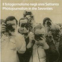 Il fotogiornalismo negli anni Settanta