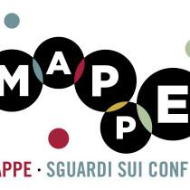 MAPPE. Sguardi sui Confini