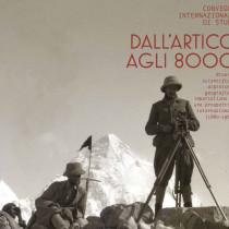 Dall'Artico agli 8000 - Convegno nazionale di studi