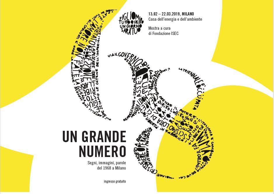 Un grande numero. Segni, immagini, parole del 1968 a Milano