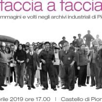 Faccia a faccia - Storie, immagini e volti negli archivi industriali di Piombino.