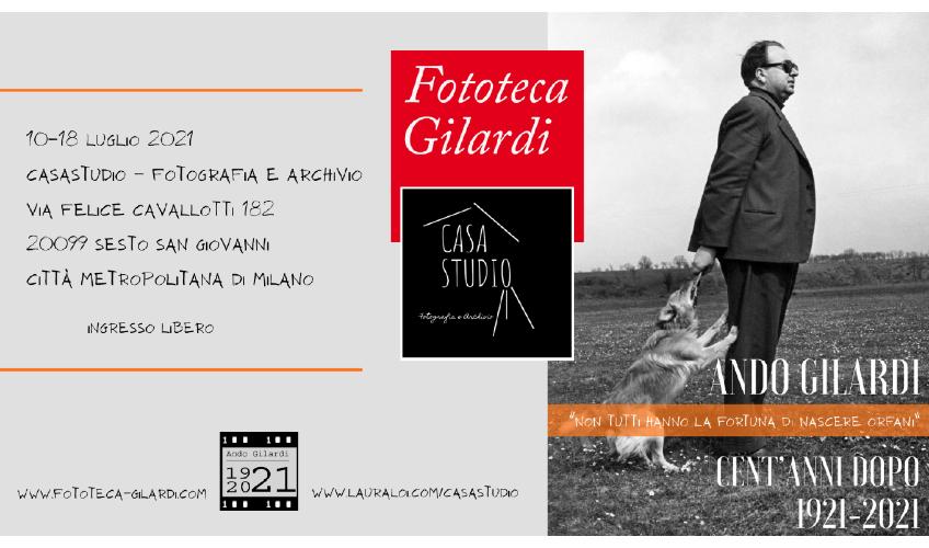 Ando Gilardi cent'anni dopo. 1921-2021